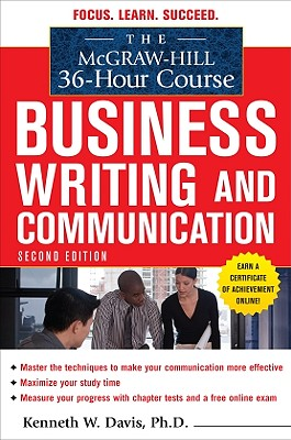 The McGraw-Hill 36-Hour Course Business Writing and Communication By Davis, Kenneth W.