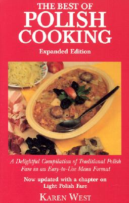 The Best of Polish Cooking By West, Karen