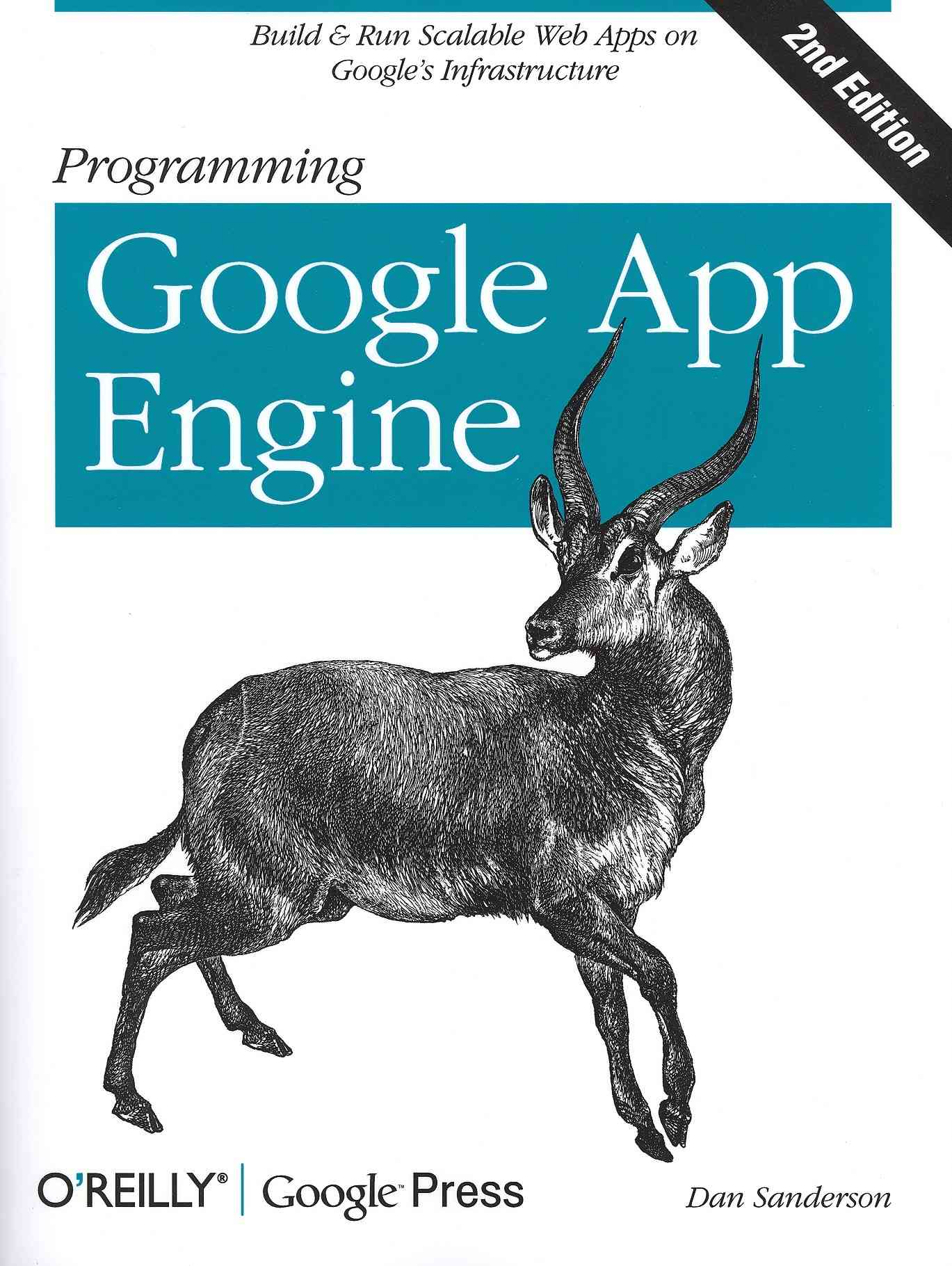 Programming Google App Engine By Sanderson, Dan