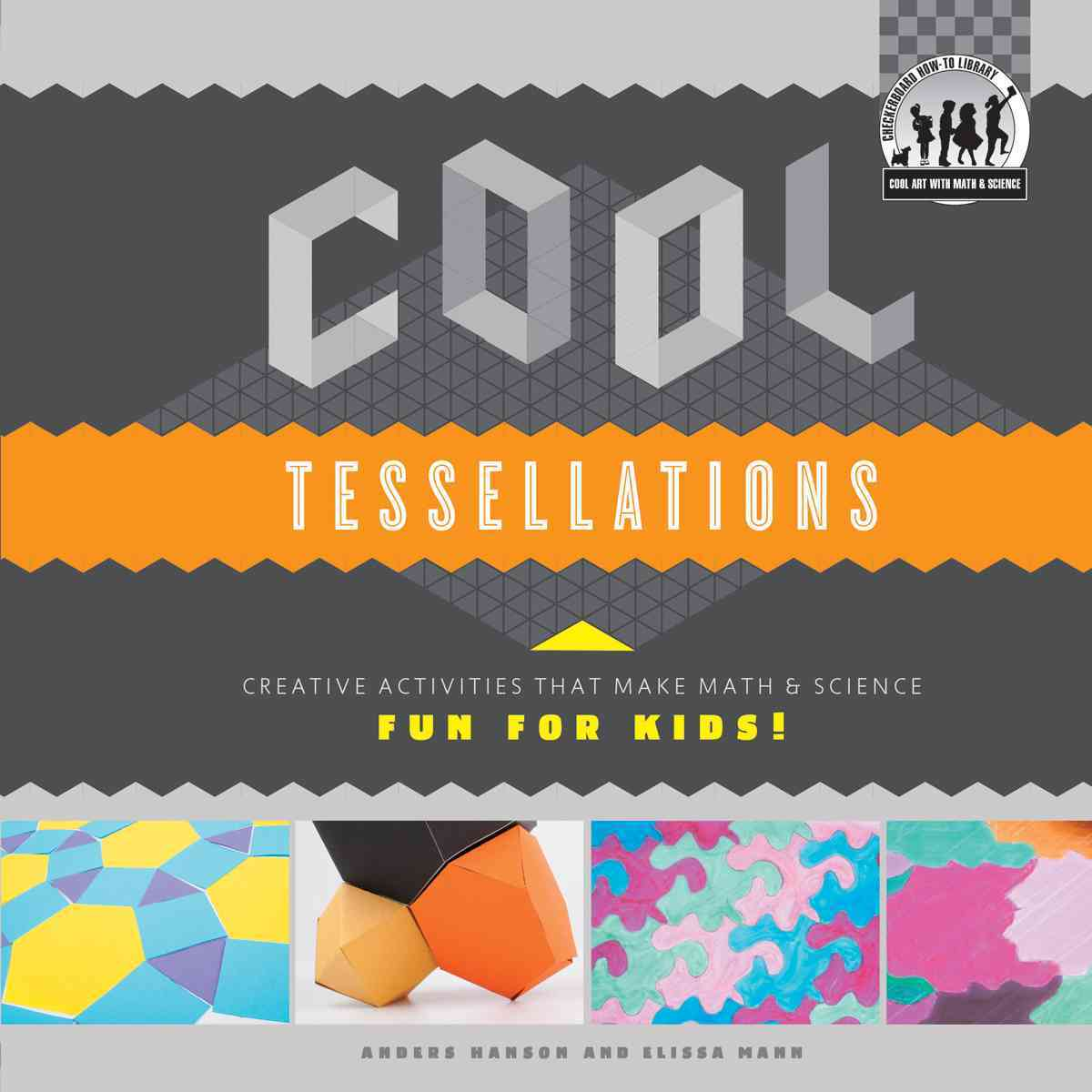 Cool Tessellations By Hanson, Anders/ Mann, Elissa